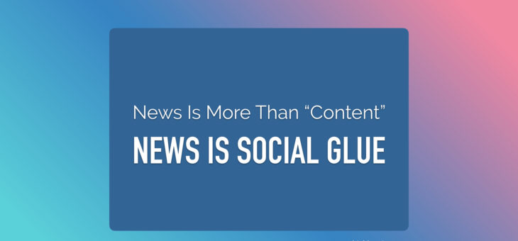News is social glue